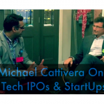 Tech Startups & IPOs - Michael Cattivera interview